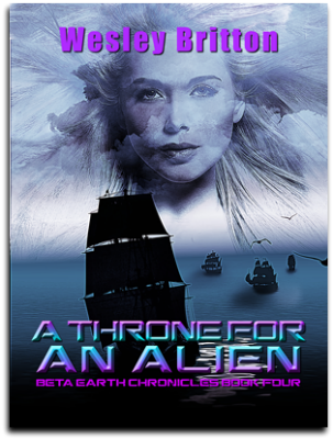 Cover, A Throne for an Alien, Book 4