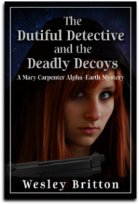 Cover, The Dutiful Detective and the Deadly Decoys